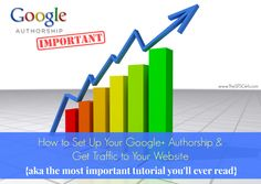 How to Set Up Google Authorship and Get More Traffic to Your Website