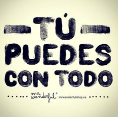 You can!! Tu puedes!!