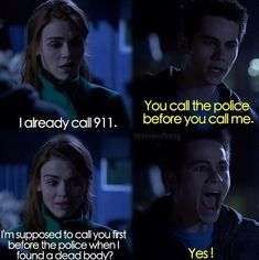 I think that this is the first time Stiles yells at Lydia and I love it I laughed so hard