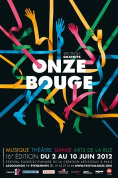 Onze Bouge 2012 Multidisciplinary festival of artistic creation, Paris in Poster Cool Poster Designs, Poster Design Inspiration, Graphic Design Posters, Creative Posters, Cool Posters, Modern Posters, Cool Typography, Typography Design, Illustration Design Graphique