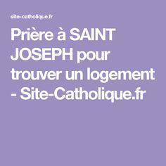 Prière à SAINT JOSEPH pour trouver un logement - Site-Catholique.fr
