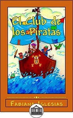 El Club de los Piratas de Fabiana Iglesias ✿ Libros infantiles y juveniles - (De 3 a 6 años) ✿