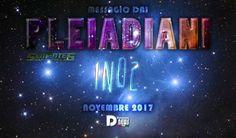 INO2 Messaggio dai Pleiadiani
