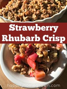 Strawberry rhubarb is still one of my favorite flavor combinations and it still gets a place of honor on the Easter dessert table. Good Food, Yummy Food, Awesome Food, Strawberry Rhubarb Crisp, Most Delicious Recipe, Dessert Recipes, Desserts, Breakfast Recipes, Sliced Almonds