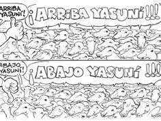 ¡Arriba el Yasuní! (hasta el 15 agosto 2013) ¡Abajo el Yasuní! (desde el 15 agosto 2013) - Roque