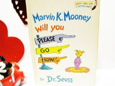 "Dr Seuss Vintage Book - ""Marvin K. Mooney Will You Please Go Now!""- Hardcover - 1972 by ScrapPantry, $9.99 USD"