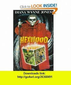 Hexwood (9780688124885) Diana Wynne Jones , ISBN-10: 0688124887  , ISBN-13: 978-0688124885 ,  , tutorials , pdf , ebook , torrent , downloads , rapidshare , filesonic , hotfile , megaupload , fileserve