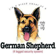 I'm a proud owner of a German Shepherd T-Shirt