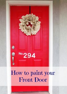 Red Front Door Makeover...Mom and Dad's door desperately needs a fresh coat of paint, in a fabulous color!
