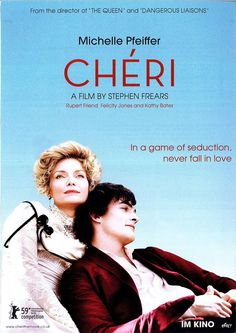 CHÉRI - MICHELLE PFEIFFER - RUPERT FRIEND - FELICITY JONES 2009 FILMPOSTER A4