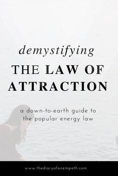 Law of attraction book, tips for manifestation. www.thediaryofanempath.com.jpg