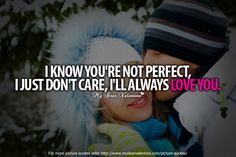 I know you are not perfect..