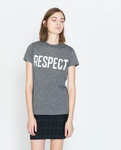 """""""RESPECT"""" TEXT T-SHIRT from Zara"""