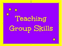 Group Counseling Skills - strategies for teaching kids how to be successful in group.