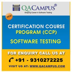 Certification Course Program is consists of Manual Software Testing along with Automated Software Testing. http://www.qacampus.com/individual-trainings/certification-course-program-ccp/