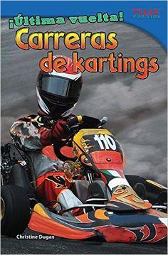 ultima vuelta! carreras de kartings - Es un libro informativo sobre carreras de kartings. El libro fue publicado en el 2013 y contiene real fotos. Una tabla de contenidos con diez subtítulos, glosario, índice, y bibliografía. El vocabulario está escrito en negro. Contiene varios diagramas visuales y cuadros de información. Este libro lo usaría en el tema de ciencias a medir que lejos llegan los carros.