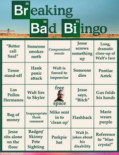 Breaking Bad Bingo - haha, I'm soooo playing this.