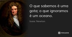 Isaac Newton, Cogito Ergo Sum, Horror Photography, Jesus Culture, Motivational Quotes, Inspirational Quotes, Writers Write, Sweet Words, Good Thoughts