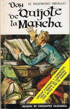EL INGENIOSO HIDALGO DON QUIJOTE DE LA MANCHA MIGUEL DE CERVANTES SAAVEDRA Dom Quixote, Classic Books, Stains, Libraries, Literatura, Cover Pages