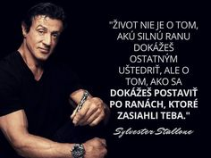 Quote Board, Sylvester Stallone, Motto, True Words, Quotations, Bible, Advice, Finance, Humor