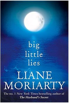 big little lies, by Australian author Liane Moriatry. Pirriwee Public is a beautiful little beachside primary school where children are taught that 'sharing is caring.' So how has the annual School Trivia Night ended in full-blown riot? Sirens are wailing. People are screaming. The principal is mortified. And one parent is dead.