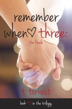 Remember When 3 by T. Torrest