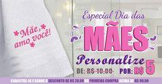 Dia das mães chegando, que tal aproveitar e presenteá-la com uma linda toalha personalizada? Aproveite nossa promoção!!!