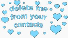 Yes please! never text or call me over again!