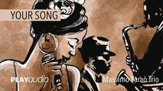 Your Song - Hits 70's In Jazz - Massimo Faraò Trio - PLAYaudio