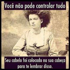 Você não pode controlar tudo...