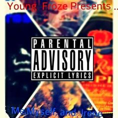 """Most Anticipated Song Of The New Year By YOUNG FROZE (F.U.Ent) Feat. Myself BigDawg homie (MTZ Musik) """"The MotherLand"""" Kick Back And UnWind While Me And Young Froze Take You All On A Journey To """"The MotherLand"""" Mentally"""