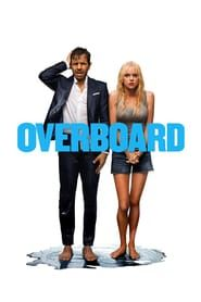 Overboard Full Movie Online HD | English Subtitle | Putlocker| Watch Movies Free | Download Movies | OverboardMovie|OverboardMovie_fullmovie|watch_Overboard_fullmovie