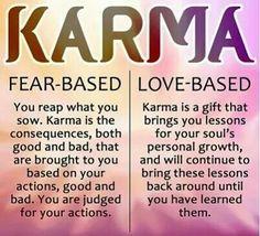 Karma: Fear-based vs. Love-based