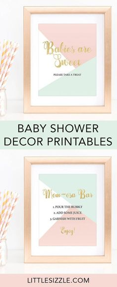 Printable baby shower decorations by LittleSizzle. Decorating your baby shower is almost as fun as the party itself! With these sweet pink, mint and gold DIY signs, you will add a really great touch to any baby shower. This pastel baby shower decor package includes a pastel shower welcome sign, momosa Bar sign, Babies are Sweet favors sign and Cards and Gifts sign. Simply download and print! #babyshowerdecor #babyshowerideas #printable #DIY #babyshowerdecorations #pinkandgold #neutral…