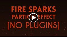 Fire Sparks Particle Effect [No Plugins]  After Effects Tutorial  http://videotutorials411.com/fire-sparks-particle-effect-no-plugins-after-effects-tutorial/  #Photoshop #adobe #lightroom #graphicdesign #photography