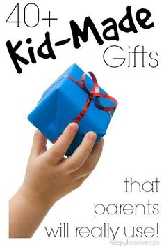40+ kid-made gifts that grown-ups will REALLY love, use and appreciate! Wonderful kid crafts that kids can make for Christmas, birthdays, and other holidays. - Happy Hooligans