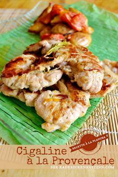 Plancha cigaline - Recette d'araignée ou cigaline de porc à la provençale