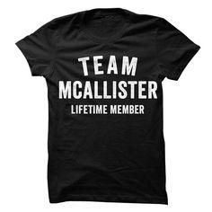 MCALLISTER TEAM LIFETIME MEMBER FAMILY NAME LASTNAME T-SHIRT