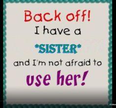 Mi sister!
