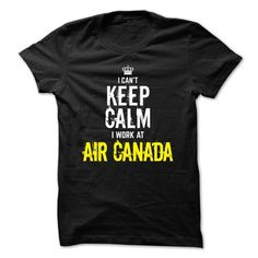 Special - I can't keep calm, I work at Air Canada T-Shirt Hoodie Sweatshirts eea. Check price ==► http://graphictshirts.xyz/?p=60391