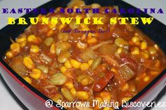 Eastern North Carolina Brunswick Stew | VEGAN | Sparrows Making Discoveries