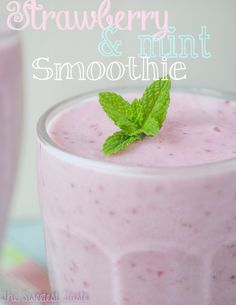 The Sweetest Taste: Smoothie de fresas y menta