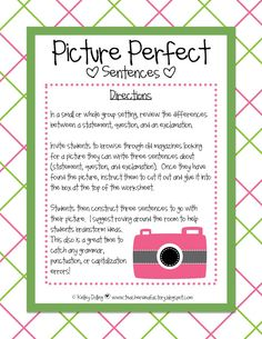 Students choose a picture from a magazine and write three different types of sentences about the image (statement, question, and exclamation). This activity allows students to be creative, practice their writing skills, and learn about the different types of sentences.