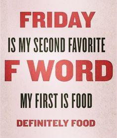 Story of my life fabulous friday quotes, friday funny quotes, it's friday humor, Friday Quotes Humor, Happy Friday Quotes, Friday Meme, Me Quotes, Friday Weekend, Funny Friday Sayings, Food Humor Quotes, Friday Yay, Friday Holiday