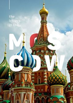 "sublime Typography: travel poster ""MOSCOW"" 2015 by Alexandr Aubakirov (Ivanovo, Russia; graphic designer/illustrator) for poster series ""The letters in the cities "" via Behance 31856945 Poster Design, Poster Layout, Graphic Design Posters, Graphic Design Illustration, Graphic Design Inspiration, Creative Inspiration, Creative Posters, Cool Posters, Travel Posters"
