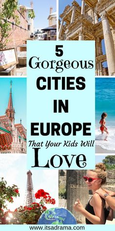 5 Of The Best European Cities For Kids (For Those Who Love Exploring)