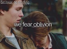 Because of reading...  #okay #TFIOS #movie