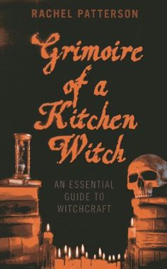Grimoire of a Kitchen Witch: An Essential Guide to Witchcraft by Rachel Patterson,http://www.amazon.com/dp/1780999585/ref=cm_sw_r_pi_dp_v.5ytb0YQXWDSKCP