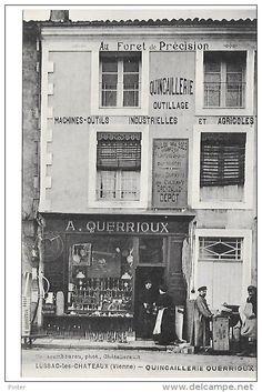 LUSSAC LES CHATEAUX - Quincaillerie Querrioux