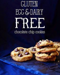 Chewy Chocolate Chip Cookies These are gluten-free, egg-free, dairy-free and vegan
